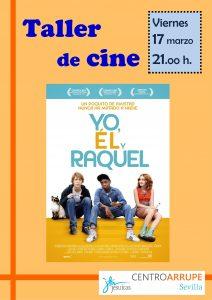 Cine 7 Yo, el y Rachel